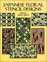 Japanese Floral Stencil Designs (Dover Pictorial Archive Series)